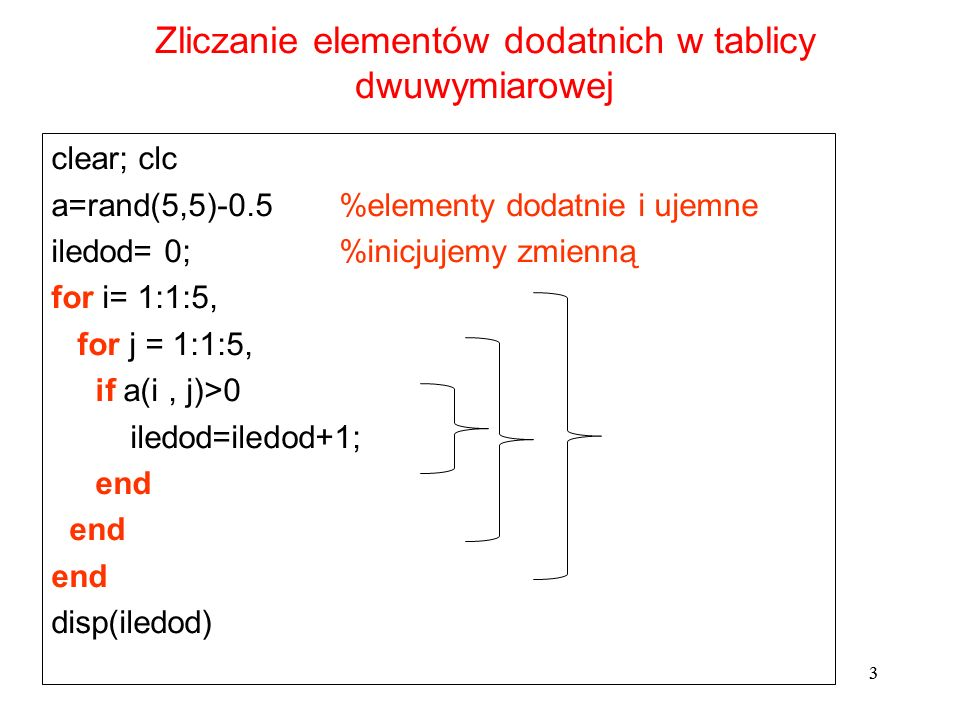 Zliczanie elementów dodatnich w tablicy dwuwymiarowej