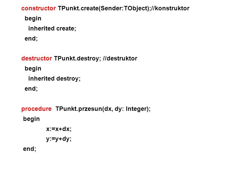 constructor TPunkt.create(Sender:TObject);//konstruktor