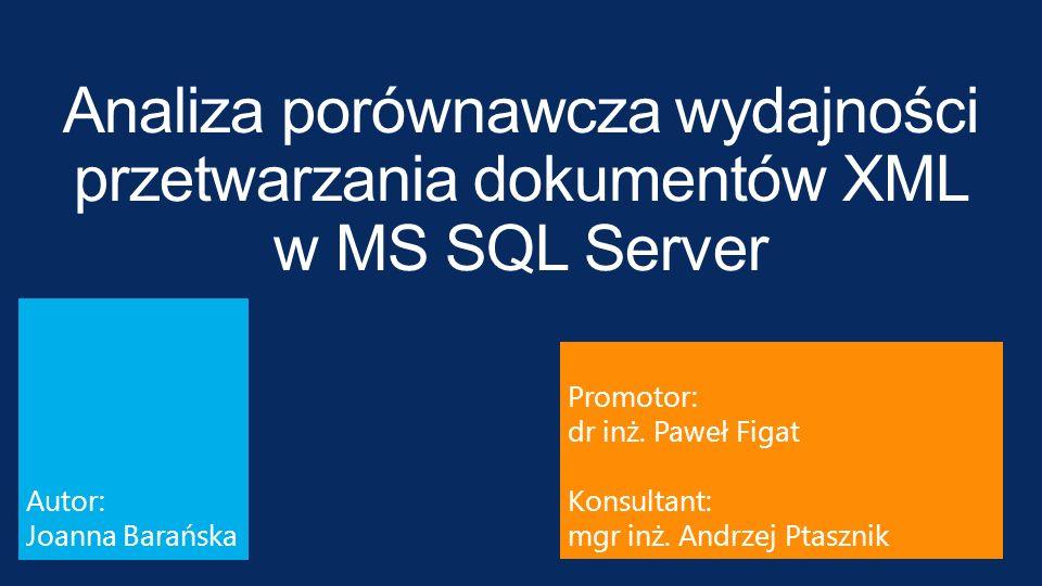 Analiza porównawcza wydajności przetwarzania dokumentów XML w MS SQL Server