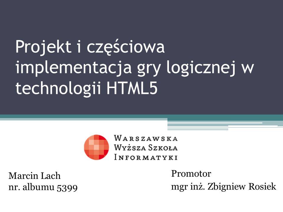 Projekt i częściowa implementacja gry logicznej w technologii HTML5