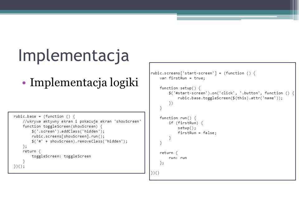 Implementacja Implementacja logiki