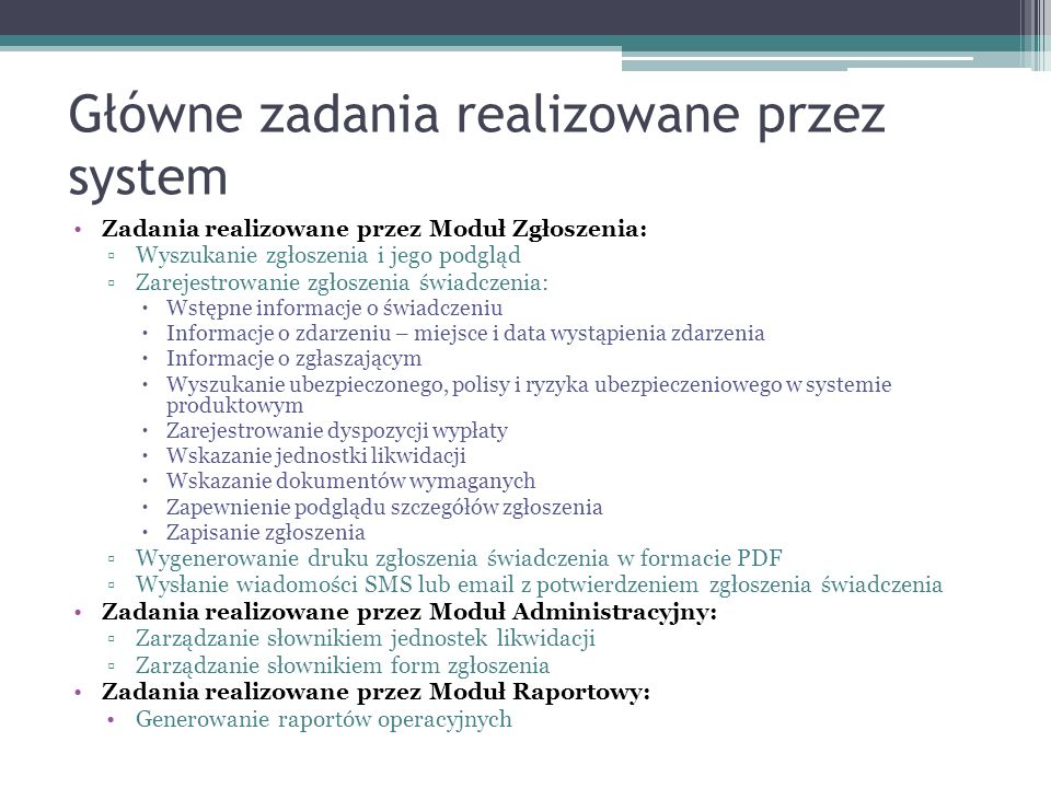Główne zadania realizowane przez system