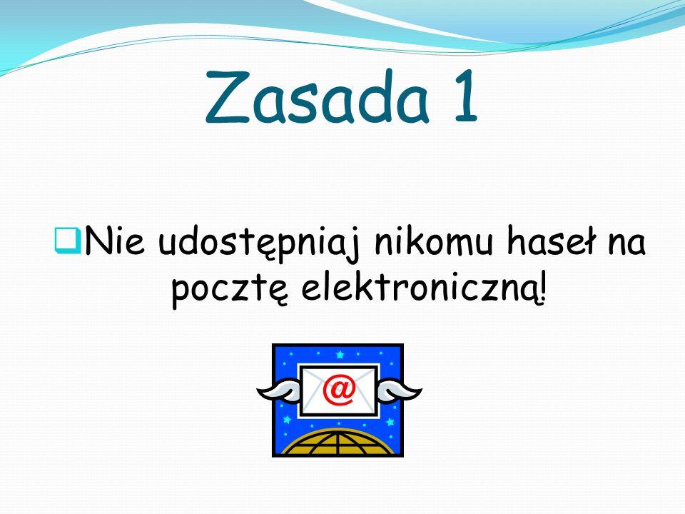 Nie udostępniaj nikomu haseł na pocztę elektroniczną!