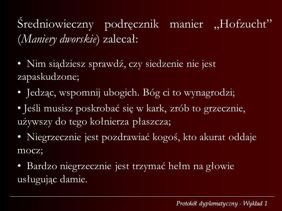 """Średniowieczny podręcznik manier """"Hofzucht (Maniery dworskie) zalecał:"""