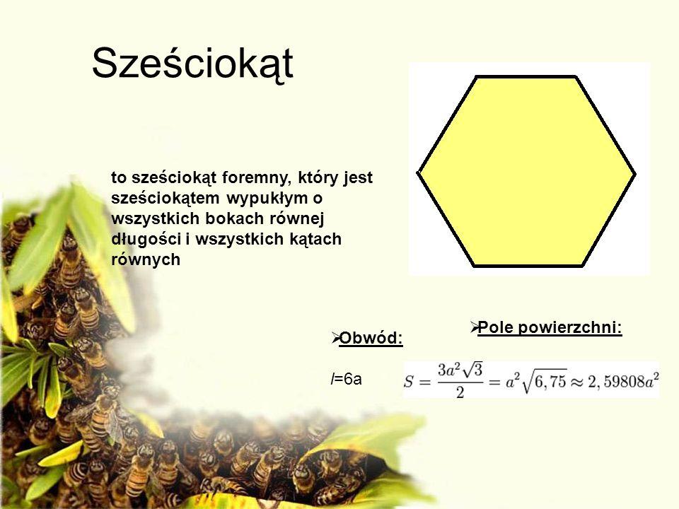 Sześciokąt to sześciokąt foremny, który jest sześciokątem wypukłym o wszystkich bokach równej długości i wszystkich kątach równych.