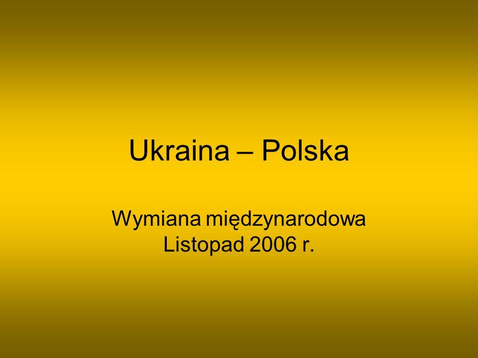 Wymiana międzynarodowa Listopad 2006 r.