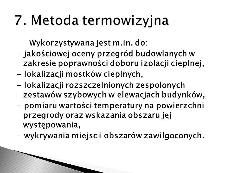 7. Metoda termowizyjna