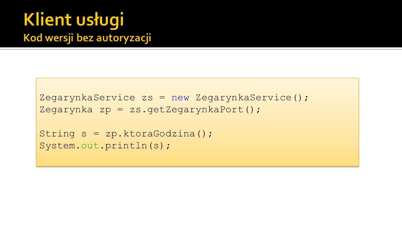 Klient usługi Kod wersji bez autoryzacji