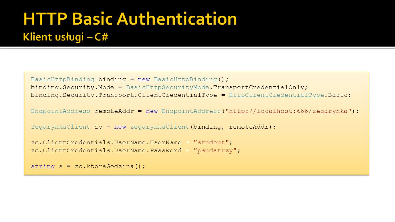 HTTP Basic Authentication Klient usługi – C#