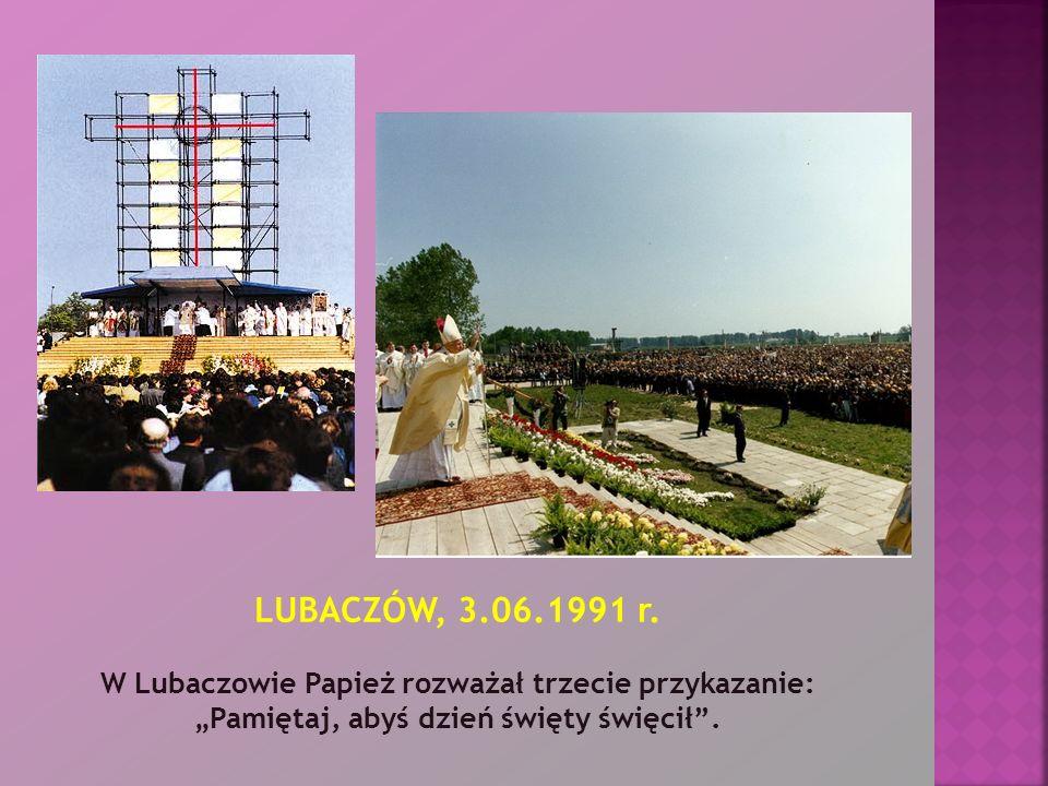 LUBACZÓW, 3.06.1991 r.