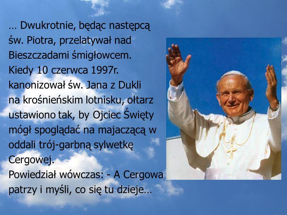 … Dwukrotnie, będąc następcą św