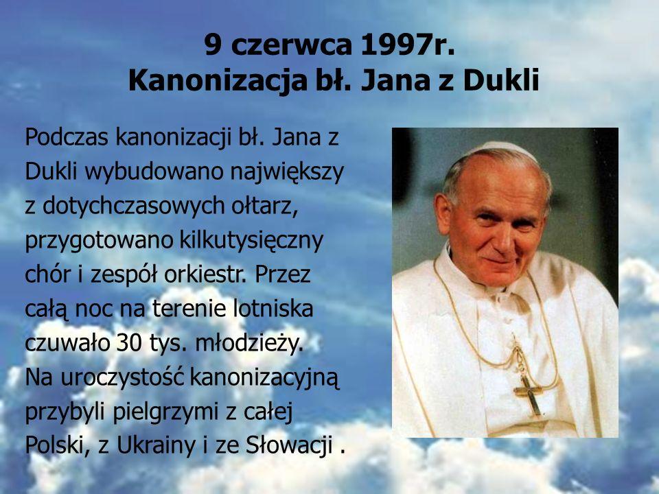 9 czerwca 1997r. Kanonizacja bł. Jana z Dukli