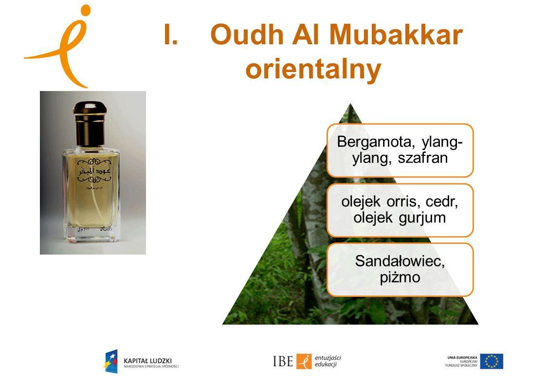 I. Oudh Al Mubakkar orientalny