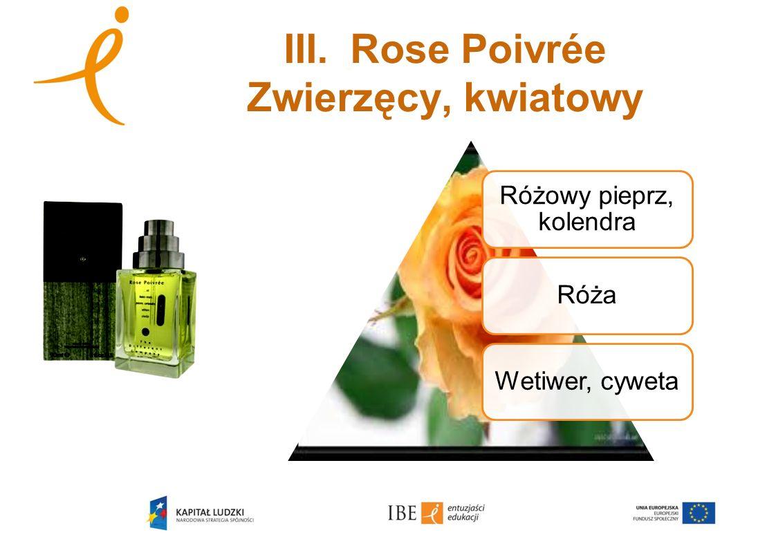 III. Rose Poivrée Zwierzęcy, kwiatowy