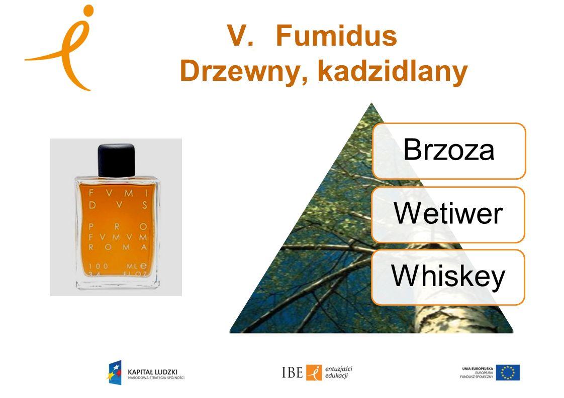 V. Fumidus Drzewny, kadzidlany