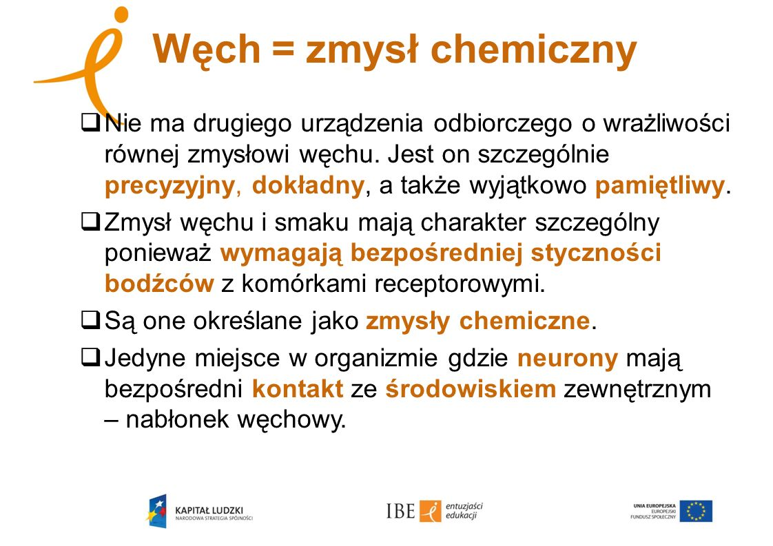 Węch = zmysł chemiczny
