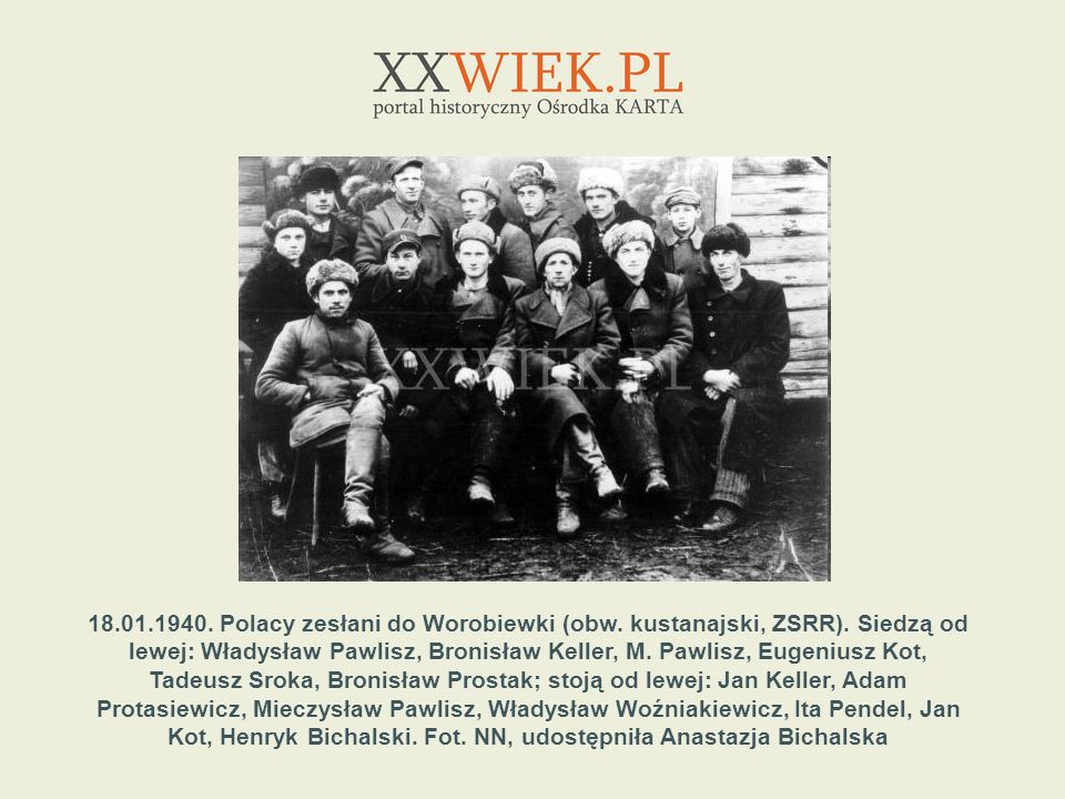 18. 01. 1940. Polacy zesłani do Worobiewki (obw. kustanajski, ZSRR)