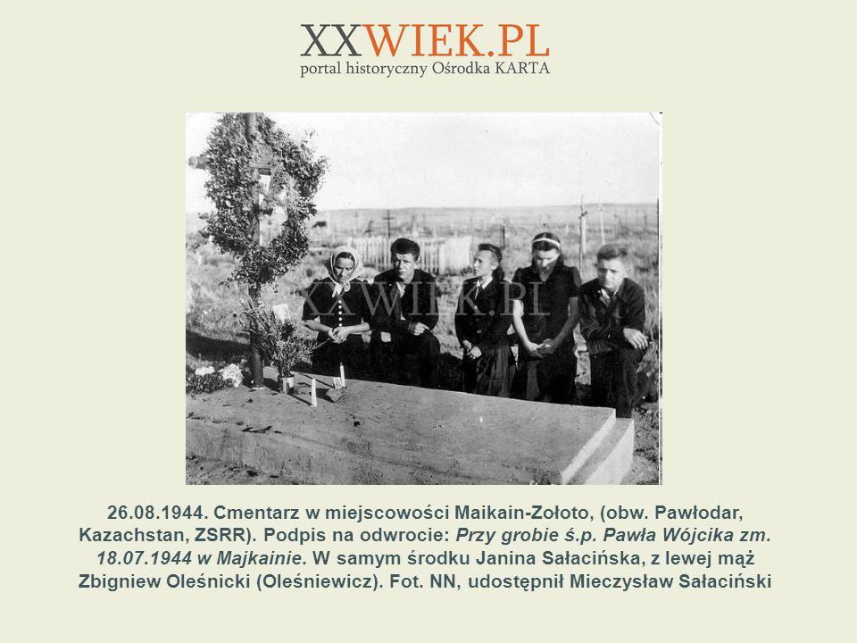 26. 08. 1944. Cmentarz w miejscowości Maikain-Zołoto, (obw