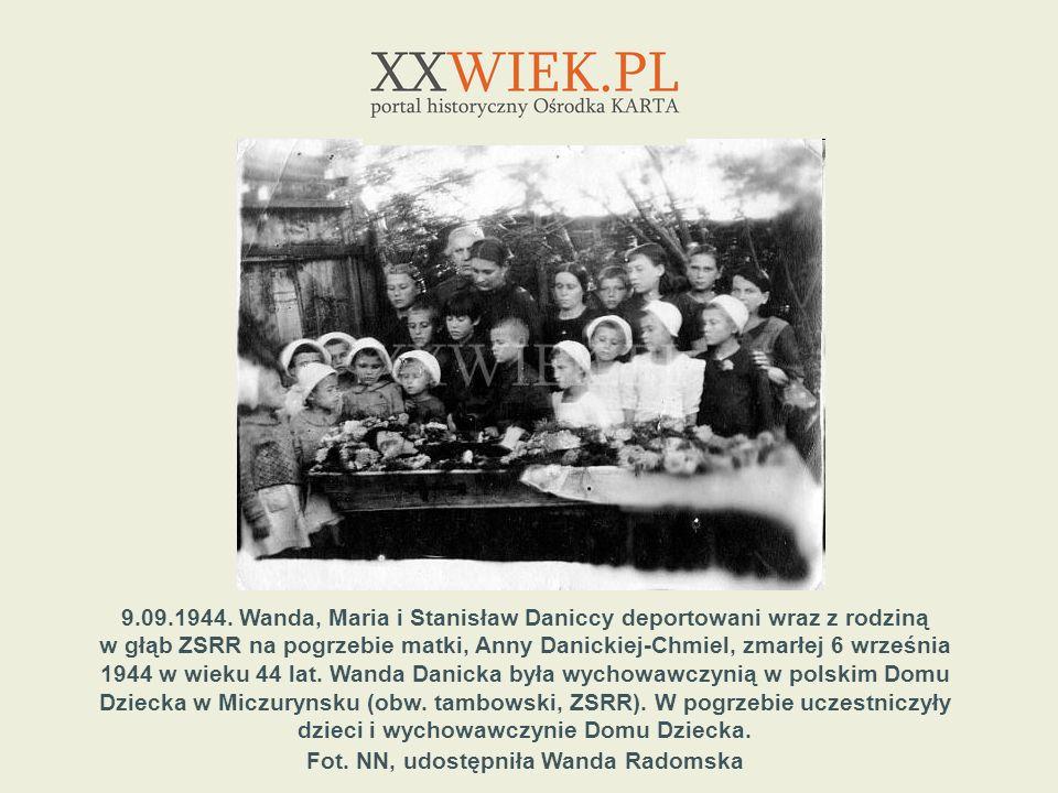 9.09.1944. Wanda, Maria i Stanisław Daniccy deportowani wraz z rodziną