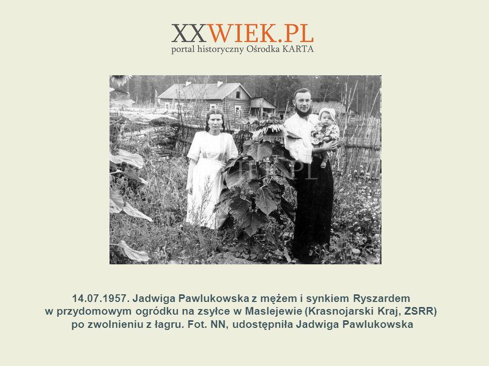 14.07.1957. Jadwiga Pawlukowska z mężem i synkiem Ryszardem