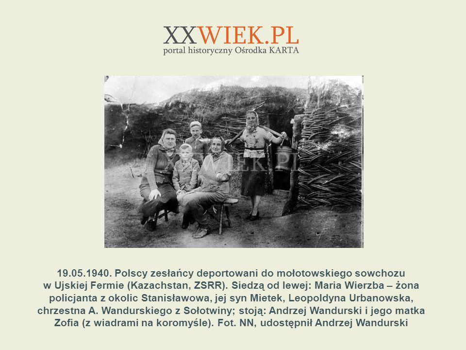 19.05.1940. Polscy zesłańcy deportowani do mołotowskiego sowchozu