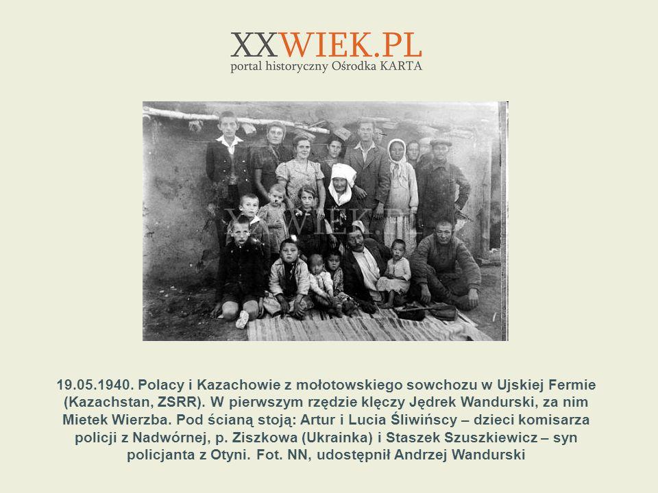19.05.1940. Polacy i Kazachowie z mołotowskiego sowchozu w Ujskiej Fermie (Kazachstan, ZSRR).
