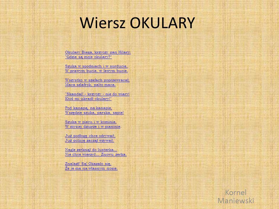 Wiersz OKULARY Kornel Maniewski