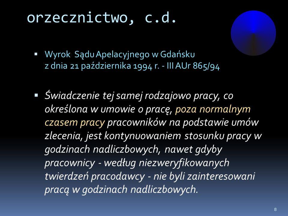 orzecznictwo, c.d. Wyrok Sądu Apelacyjnego w Gdańsku z dnia 21 października 1994 r. - III AUr 865/94.