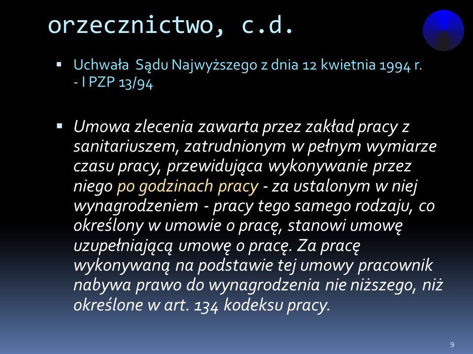 orzecznictwo, c.d. Uchwała Sądu Najwyższego z dnia 12 kwietnia 1994 r. - I PZP 13/94.