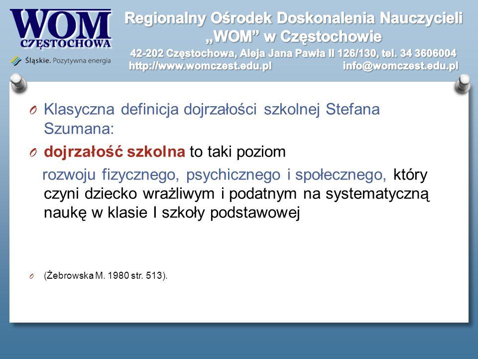 Klasyczna definicja dojrzałości szkolnej Stefana Szumana: