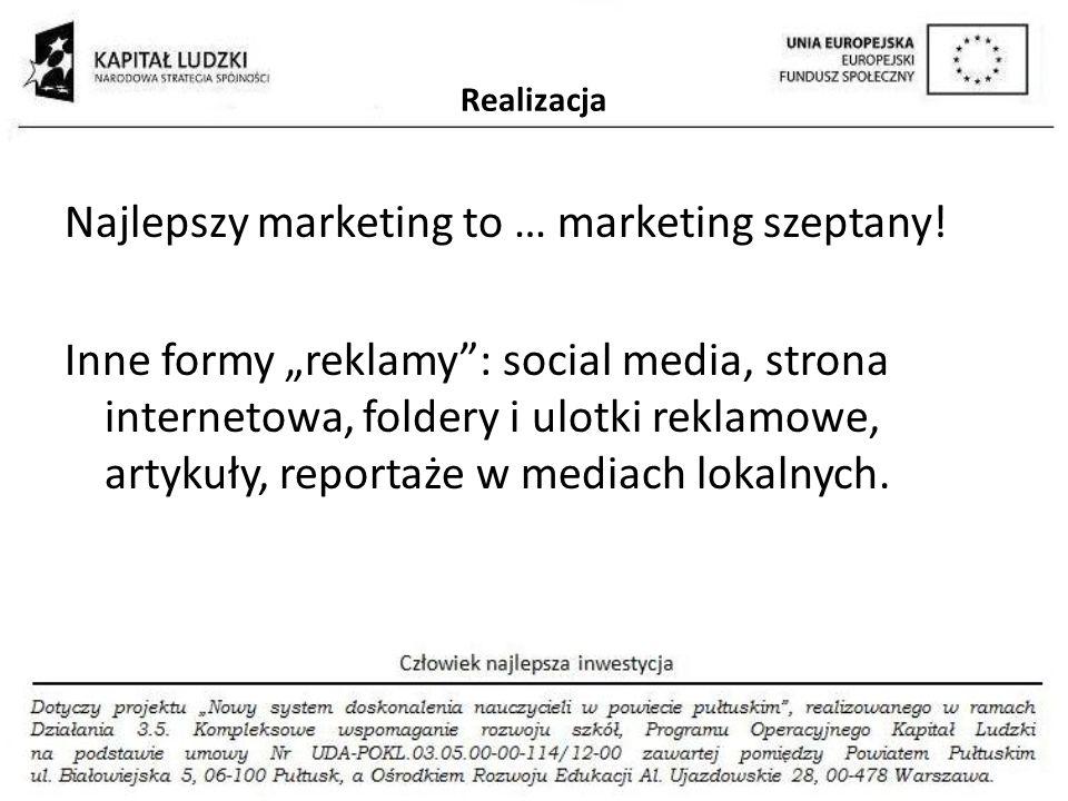 Najlepszy marketing to … marketing szeptany!