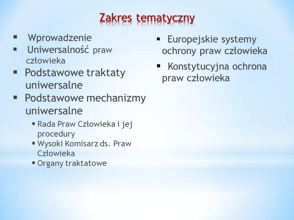 Zakres tematyczny Wprowadzenie Podstawowe traktaty uniwersalne