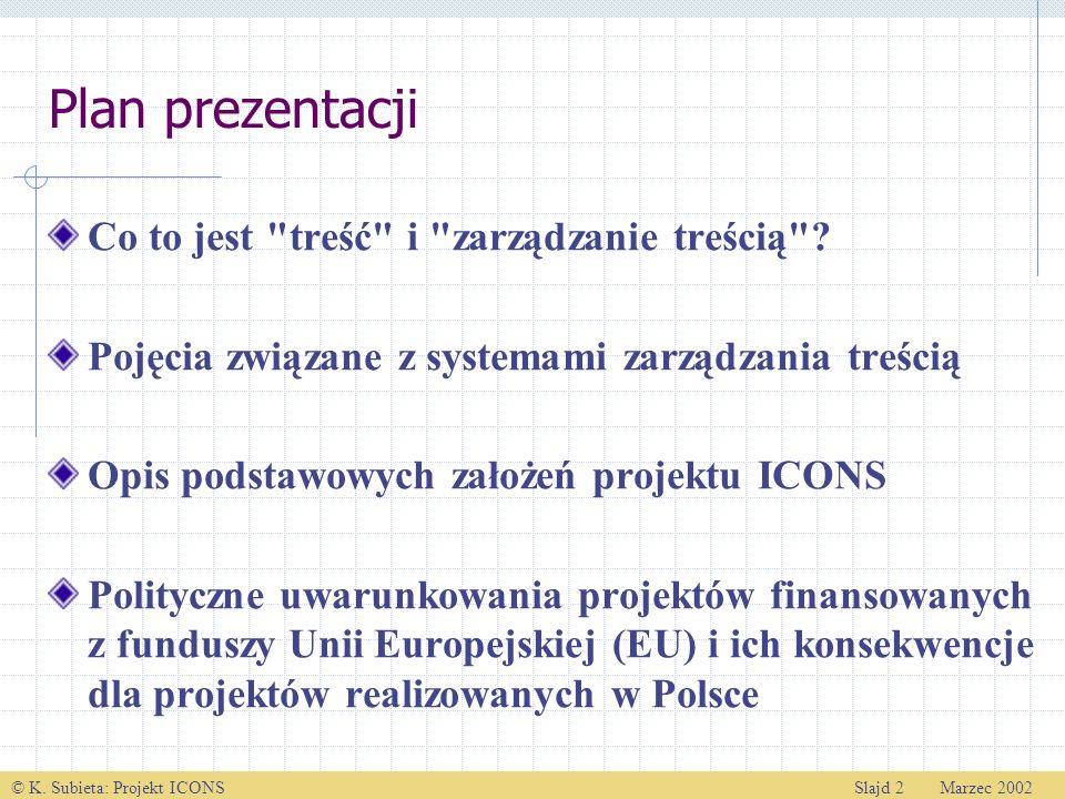 Plan prezentacji Co to jest treść i zarządzanie treścią