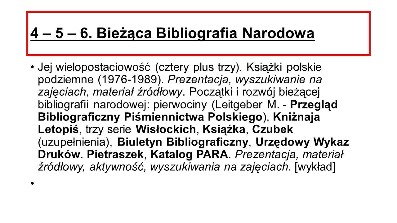 4 – 5 – 6. Bieżąca Bibliografia Narodowa