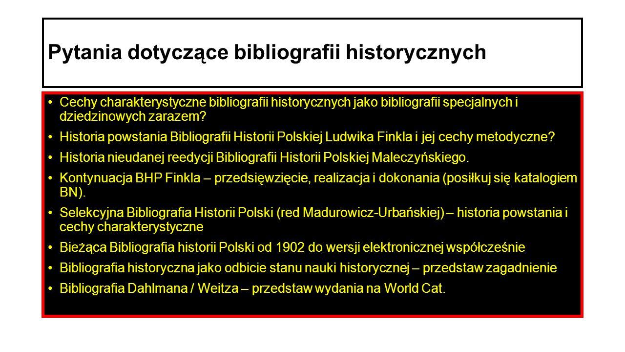 Pytania dotyczące bibliografii historycznych