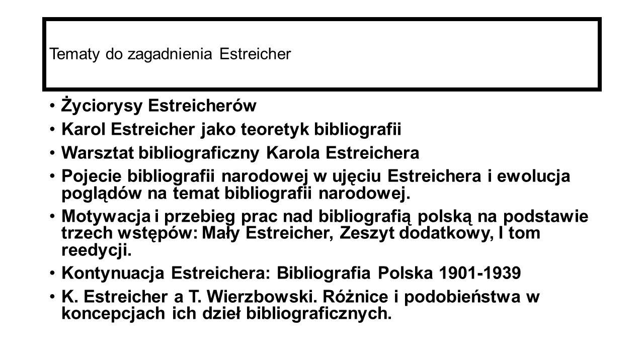 Tematy do zagadnienia Estreicher