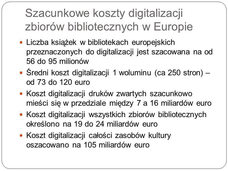 Szacunkowe koszty digitalizacji zbiorów bibliotecznych w Europie