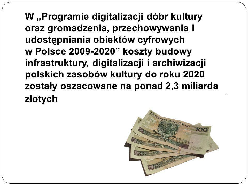 """W """"Programie digitalizacji dóbr kultury"""