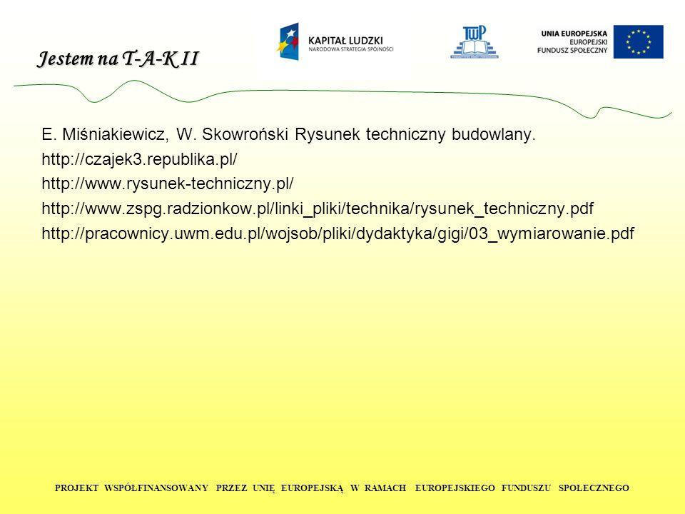 E. Miśniakiewicz, W. Skowroński Rysunek techniczny budowlany.