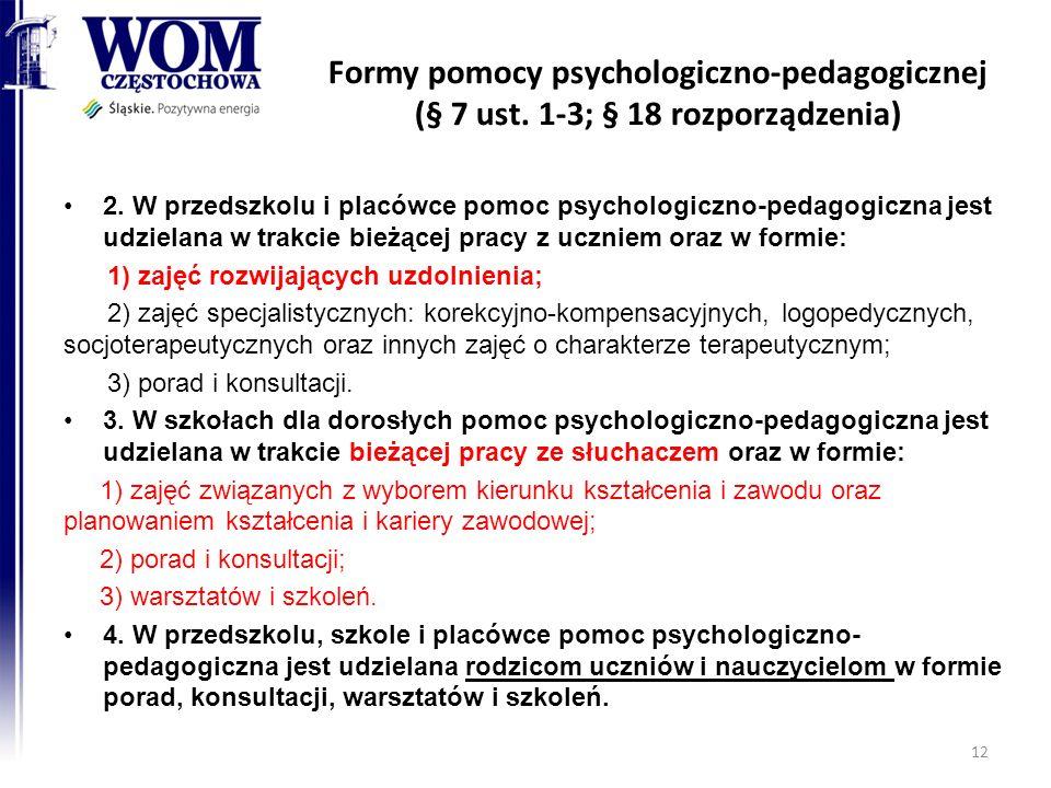 Formy pomocy psychologiczno-pedagogicznej (§ 7 ust