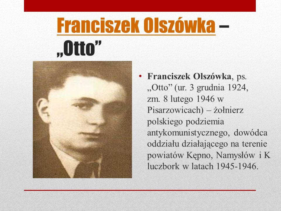 """Franciszek Olszówka – """"Otto"""