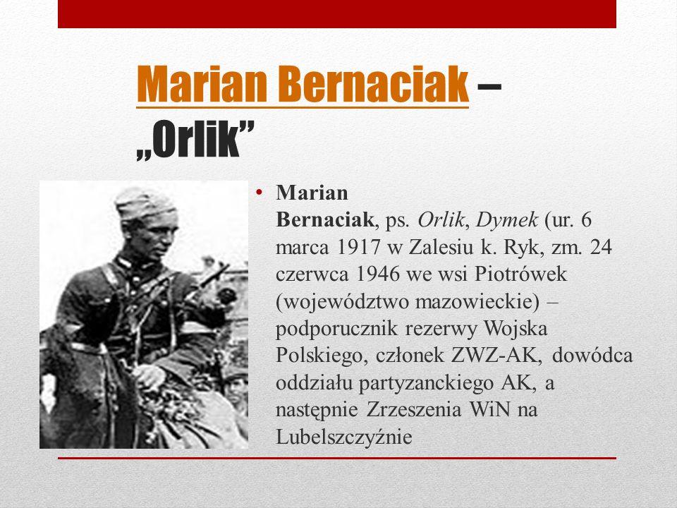 """Marian Bernaciak – """"Orlik"""