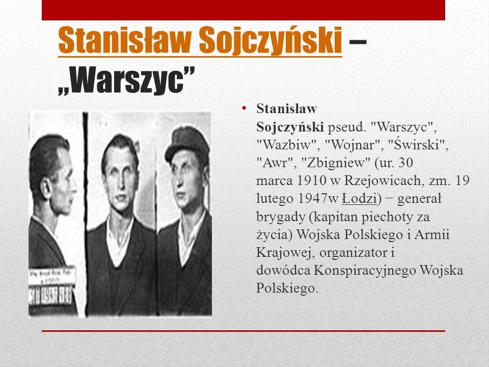 """Stanisław Sojczyński – """"Warszyc"""