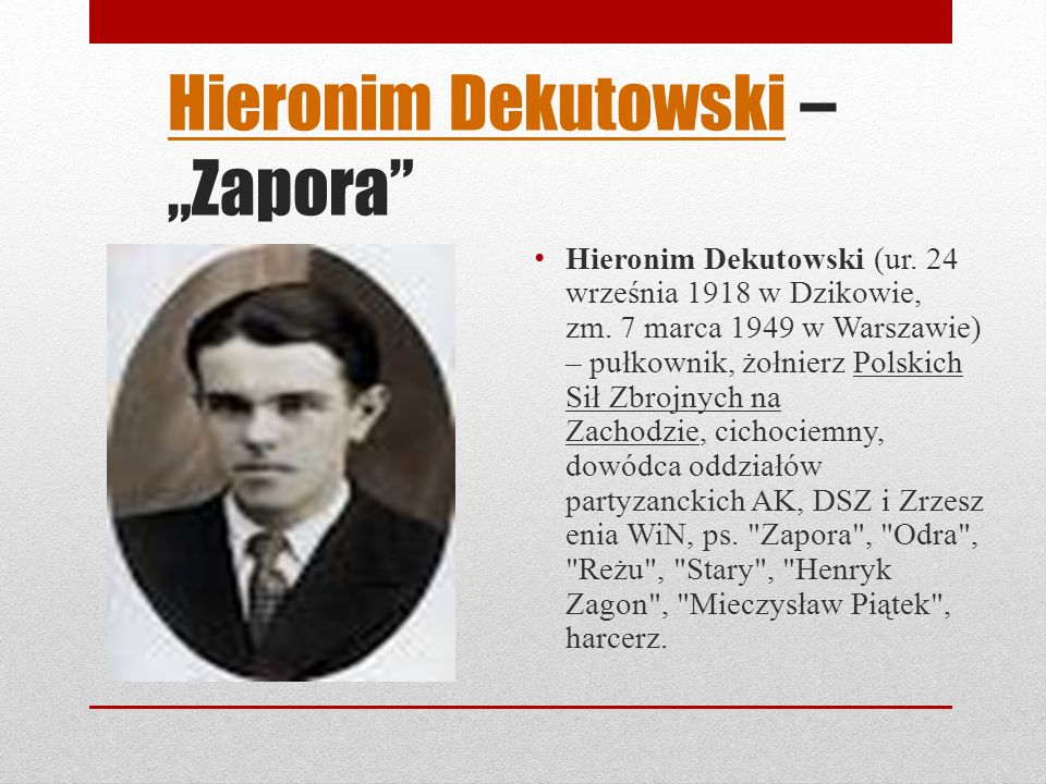 "Hieronim Dekutowski – ""Zapora"
