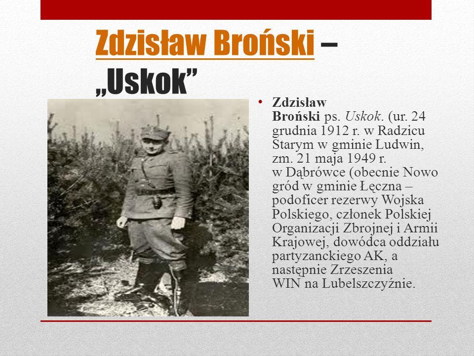 """Zdzisław Broński – """"Uskok"""