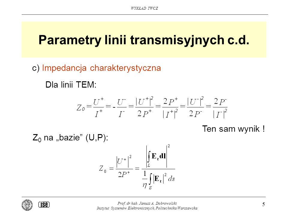 Parametry linii transmisyjnych c.d.