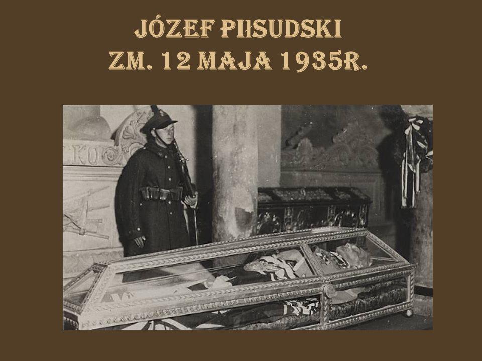 Józef Piłsudski zm. 12 maja 1935r.