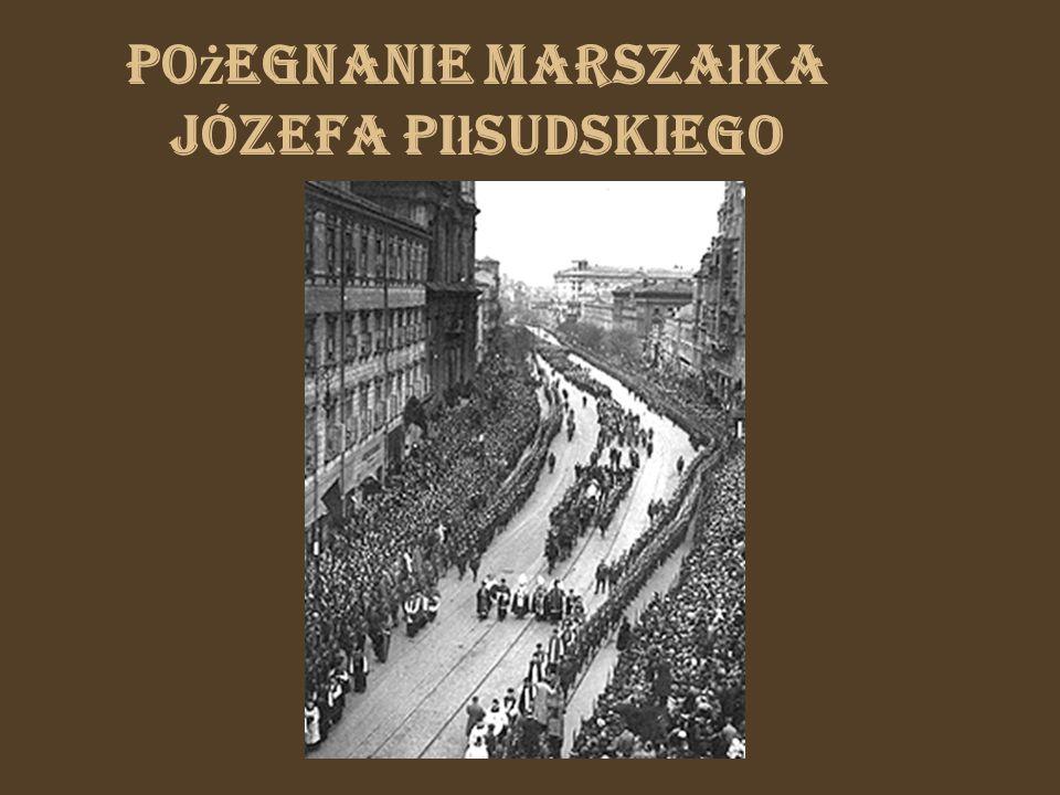 Pożegnanie Marszałka Józefa Piłsudskiego