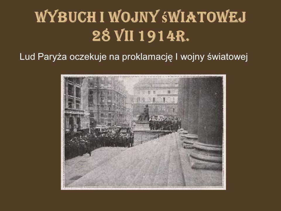 Wybuch i wojny światowej 28 VII 1914r.