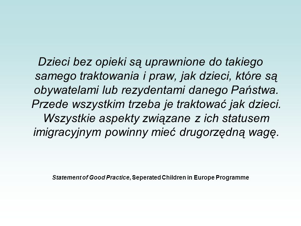 Statement of Good Practice, Seperated Children in Europe Programme